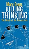 Evans, Mary: Killing Thinking: Death of the University