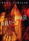 Virilio, Paul: Art and Fear