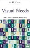 Miller, Olga: Visual Needs (Special Educational Needs)