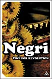 Negri, Antonio: Time for Revolution (Continuum Impacts)
