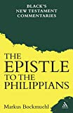 Bockmuehl, Markus: Epistle to the Philippians