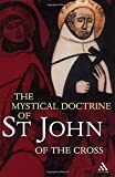 St. John of the Cross: The Mystical Doctrine