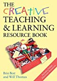 Best, Brin: The Creative Teaching & Learning Resource Book (Creativity for Learning)