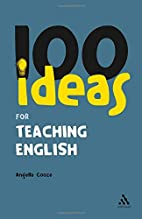 100 Ideas for Teaching English (Continuums…
