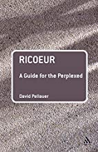 Ricoeur: A Guide for the Perplexed by David…