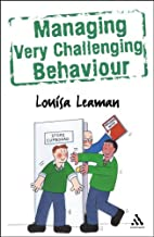 Managing Very Challenging Behaviour by…