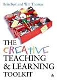 Thomas, Will: The Creative Teaching and Learning Toolkit
