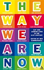 The Way We Are Now: Gay And Lesbian Lives in…