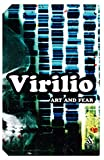 Virilio, Paul: Art and Fear (Continuum Impacts)