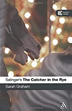 Salinger's The Catcher in the Rye…