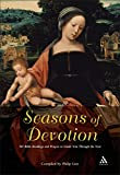 Law, Philip: Seasons of Devotion: 365 Bible Readings And Prayers to Guide You Through the Year