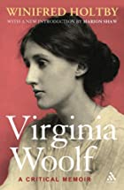 Virginia Woolf: A Critical Memoir by…