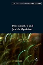 Ben : sonship and Jewish mysticism by Moshe…