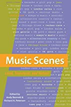 Music Scenes: Local, Translocal, and Virtual…