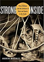 Strong Inside: Perry Wallace and the…