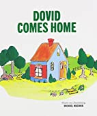 Dovid Comes Home by Michoel Muchnik