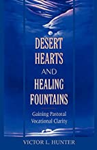 Desert Hearts and Healing Fountains: Gaining…