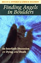 Finding Angels In Boulders: An Interfaith…