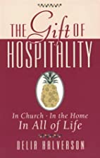 The Gift of Hospitality: In Church, in the…