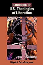 Handbook of U.S. Theologies of Liberation by…