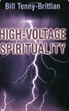 High-voltage Spirituality by William…