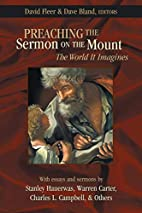 Preaching the Sermon on the Mount: The World…