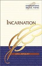 Incarnation by Jon L. Berquist