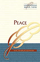 Peace by Walter Brueggemann