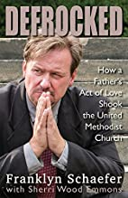 Defrocked: How A Father's Act of Love Shook…