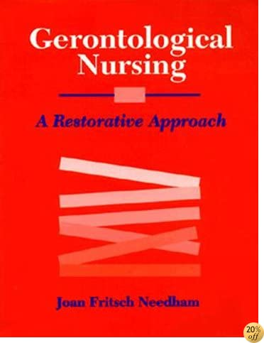 Gerontological Nursing: A Restorative approach