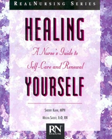 healing-yourself-a-nurses-guide-to-self-care-and-renewal-real-nursing-series
