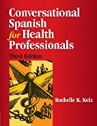Conversational Spanish for Health…