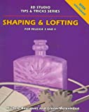 Bousquet, Michele: Shaping &amp; Lofting: Release 3 and 4/Book and Disk