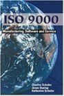ISO 9000: Manufacturing, Software, & Service…