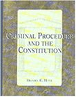 Hall, Daniel: Criminal Procedure and the Constitution