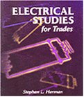 Herman, Stephen L.: Electrical Studies for Trades