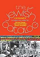 The First Jewish Catalog: A Do-It-Yourself…