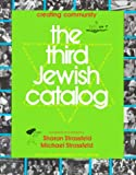 Strassfeld: The Third Jewish Catalog: Creating Community  With a Cumulative Index to All 3 Catalogs