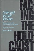 Facing the Holocaust: Selected Israeli…