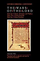 The Wars of the Lord - volume two (Levi Ben…