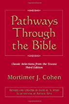 Pathways Through the Bible by Mortimer J.…