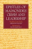 Hartman, David: Epistles of Maimonides: Crisis and Leadership