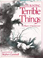 Terrible Things: An Allegory of the…