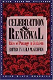 Geffen, Rela M.: Celebration and Renewal: Rites of Passage in Judaism