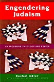 Adler, Rachel: Engendering Judaism: An Inclusive Theology and Ethics