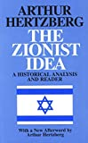 The Zionist Idea A Historical Analysis and Reader