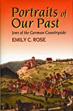 Rose, Emily C.: Portraits of Our Past: Jews in the German Countryside