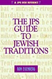Eisenberg, Ronald L.: The JPS Guide to Jewish Traditions