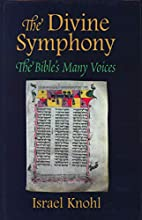 The Divine Symphony: The Bible's Many Voices…