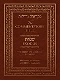 Carasik, Michael: The Commentator&#39;s Bible: The Jps Miqra&#39;ot Gedolot Exodus